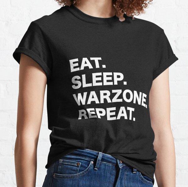 Comer. Dormir. Zona de guerra Repetir. Camiseta clásica
