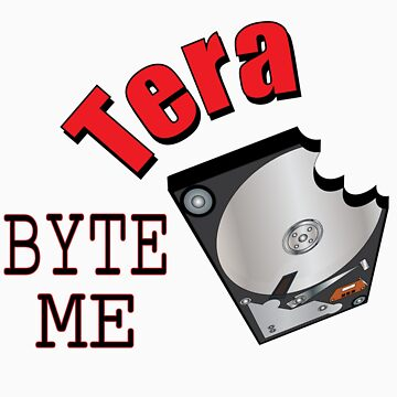 Tera Byte Me by tigressmuse