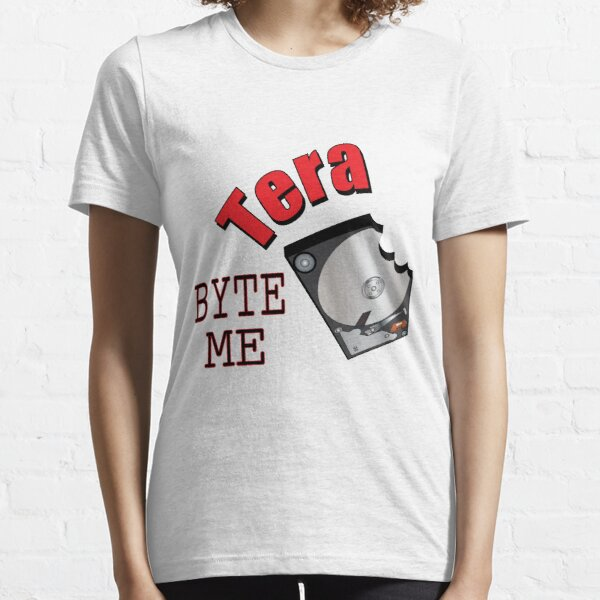 Tera Byte Me Essential T-Shirt