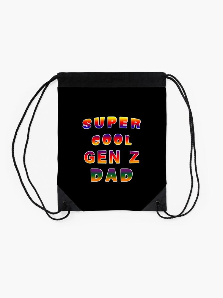 Alternate view of Super Cool Generation Z Dad Patriarch Pater Fella. Drawstring Bag