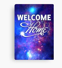 Welcome Home, Starseeds. Canvas Print