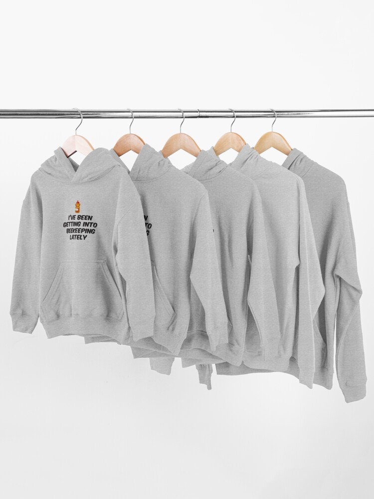 Alternate view of I've getting into beekeeping lately | Quote from Rick and Morty  Kids Pullover Hoodie