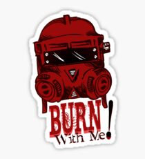 Burn with me! Sticker