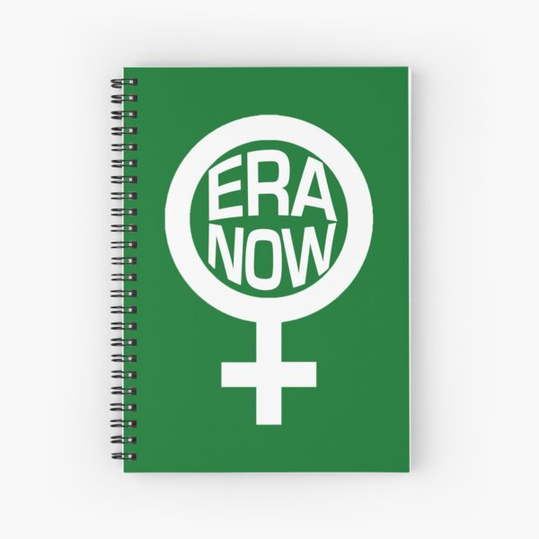 ERA NOW - Ratify the ERA Spiral Notebook