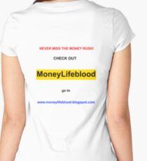 MoneyLifeblood Women's Fitted Scoop T-Shirt