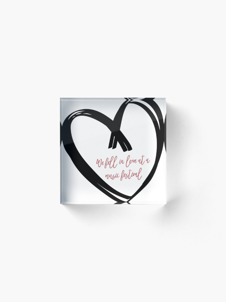 Alternate view of I Fell In Love At A Music Festival Graphic Acrylic Block