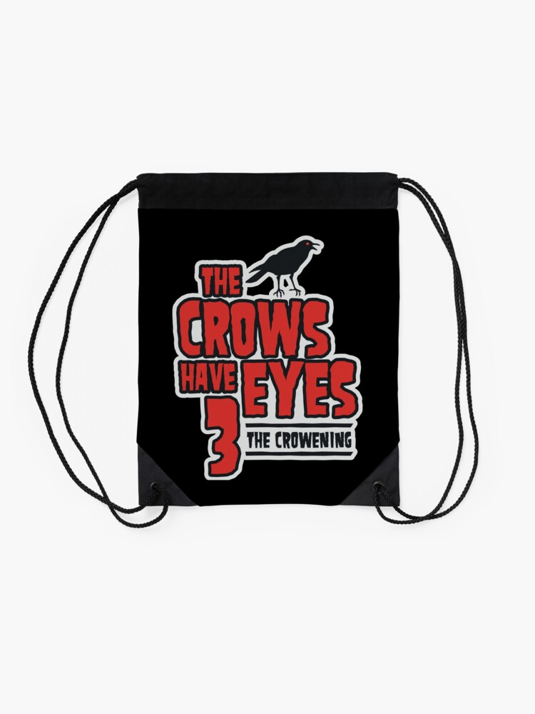 Alternate view of The Crows Have Eyes 3: The Crowening Drawstring Bag