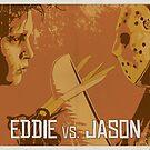 Eddie vs. Jason by Matt Owen
