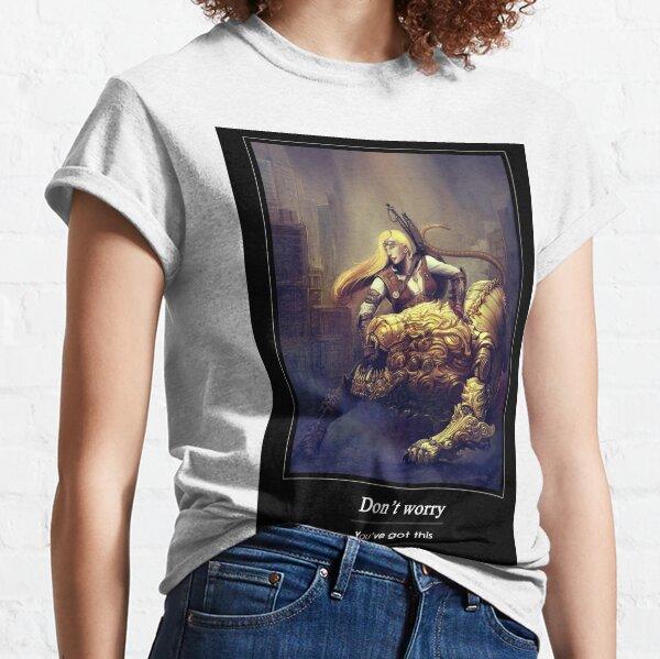 You've got this! Classic T-Shirt