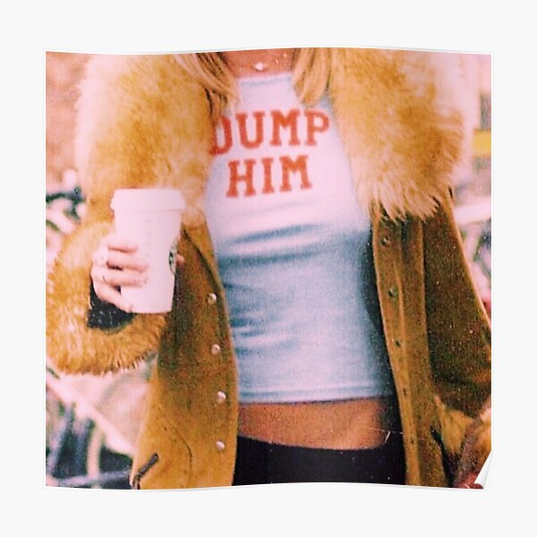 DUMP HIM XOXO Poster