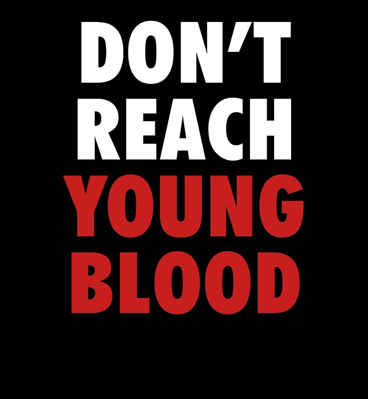 Dont Reach Young Blood Metal Prints By OGedits