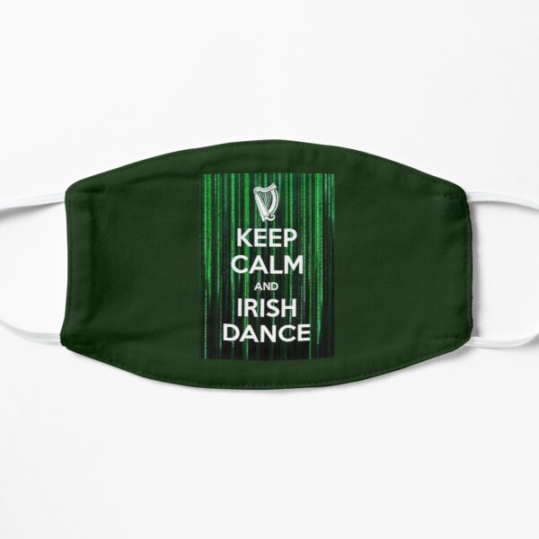 Keep Calm and Irish Dance Flat Mask