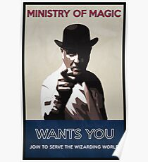 Ministry of Magic Wants You Poster
