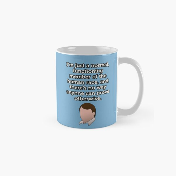Just a Normal Functioning Member of the Human Race Classic Mug