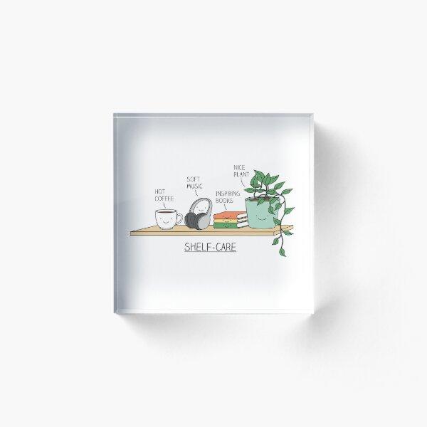 Self-care Acrylic Block