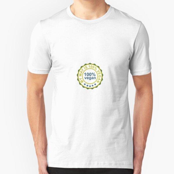 100% vegan, my way is 100% vegan Slim Fit T-Shirt