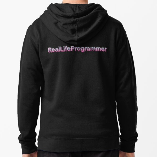 Real Life Programmer Text Design Zipped Hoodie