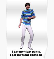 Tight Pants Poster