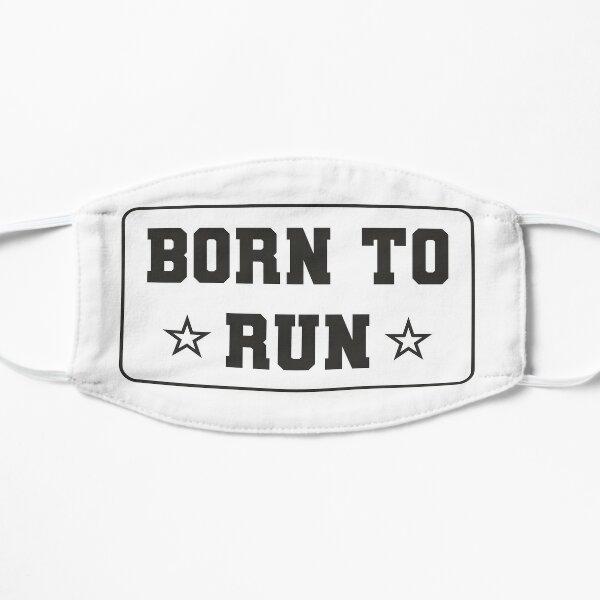 Born to Run Mask