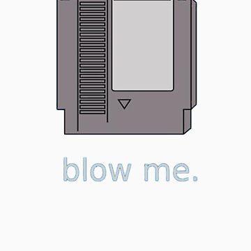 Blow me by damorrison