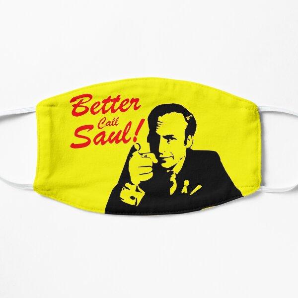 Tu ferais mieux d'appeler Saul Masque sans plis