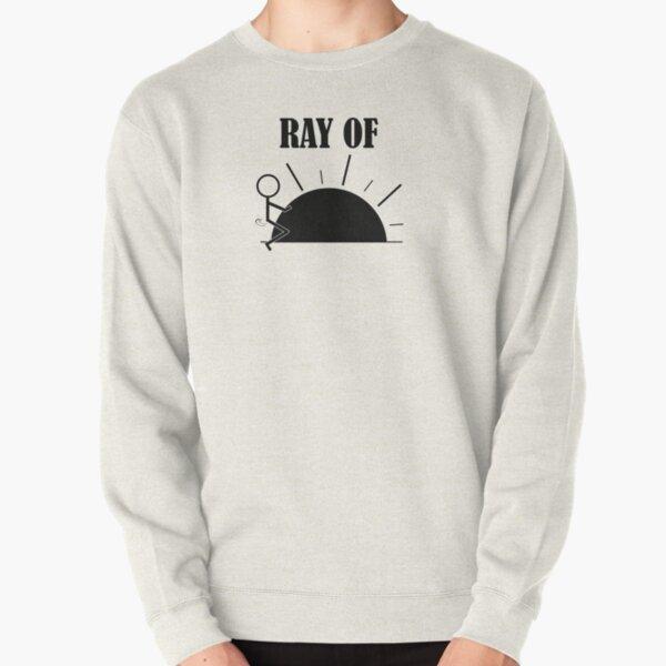 Ray Of Fucking Sunshine - Profanity - Sarcasm - Humor Humping Stickman Pullover Sweatshirt
