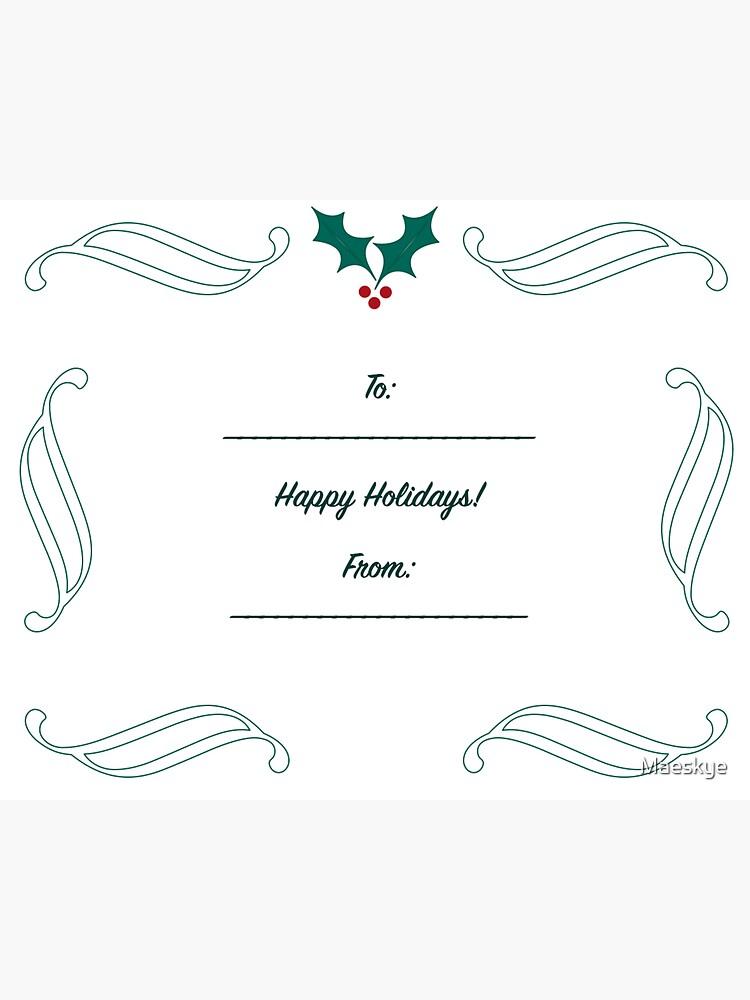 Happy Holidays Gift Label by Maeskye