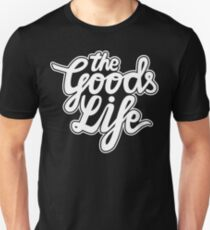 The Goods Life White Unisex T-Shirt