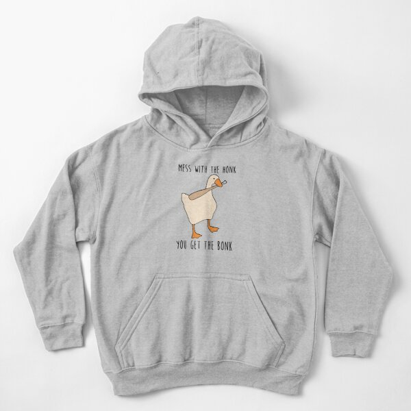 Mess With The Honk You Get The Bonk Kids Pullover Hoodie