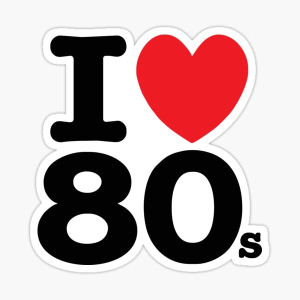 I Love 80s Sticker