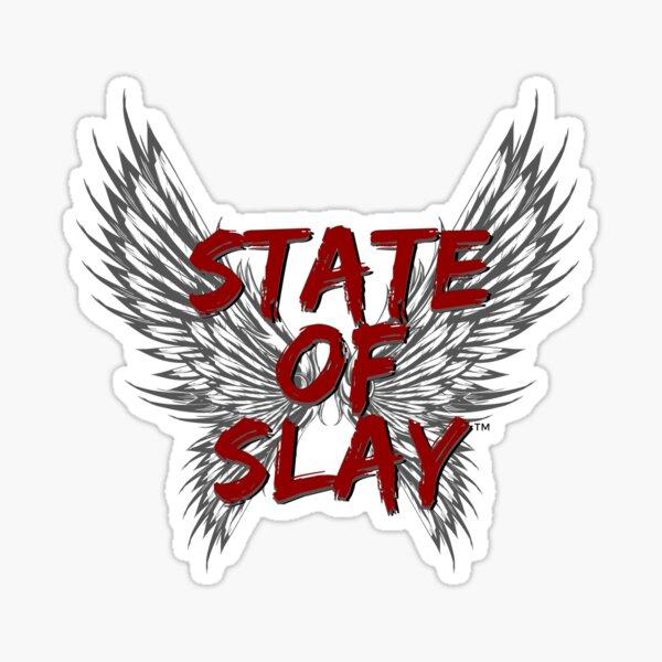 State Of Slay Logo Sticker