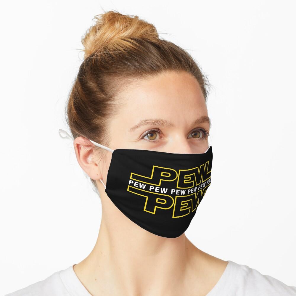 Pew Pew Pew Mask