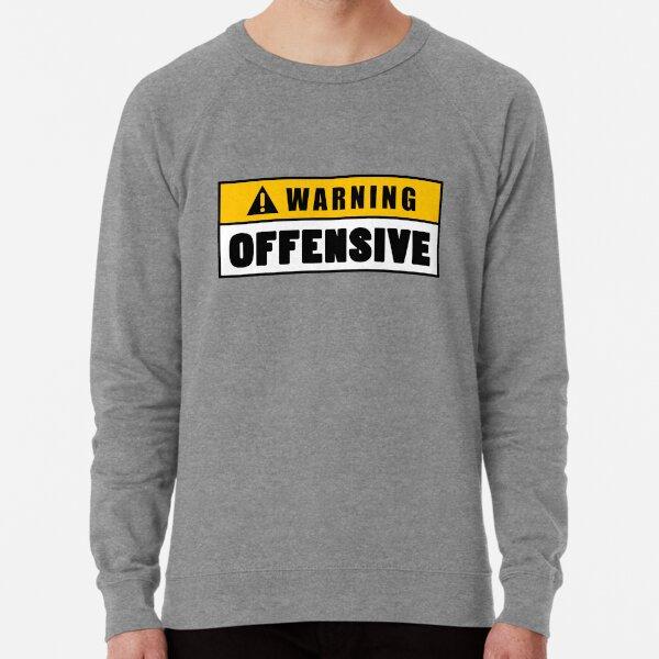 Warning Offensive Lockout Lightweight Sweatshirt