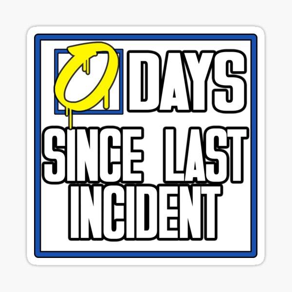 0 Days Sticker