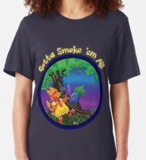 Gotta Smoke em All Slim Fit T-Shirt