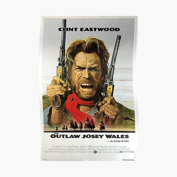 Affiche hors la loi Josey Wales Poster