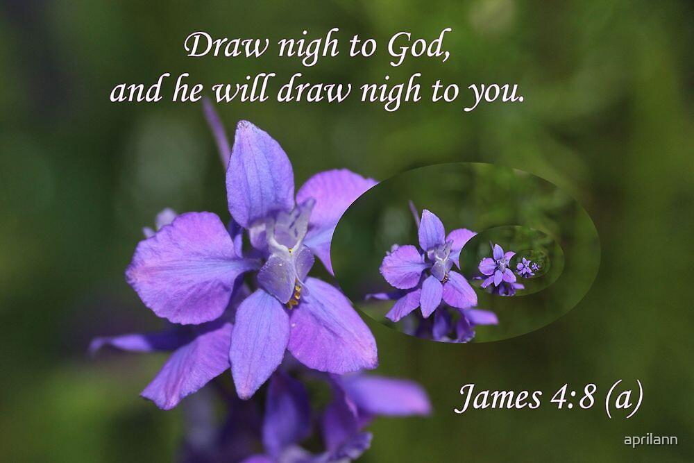 Draw Nigh Unto God by aprilann