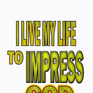 I Live My Life by ursula4509