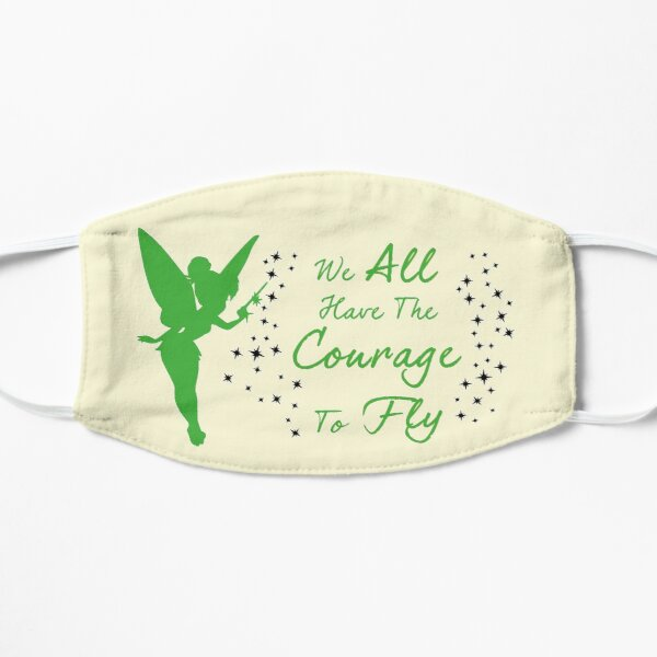 Tinkerbell - We All Have The Courage To Fly Flat Mask