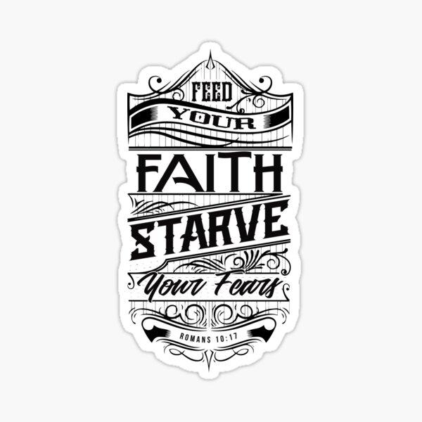 Feed Your Faith Sticker