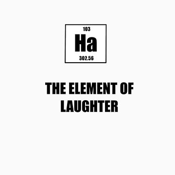The Element of Laughter by tappers24