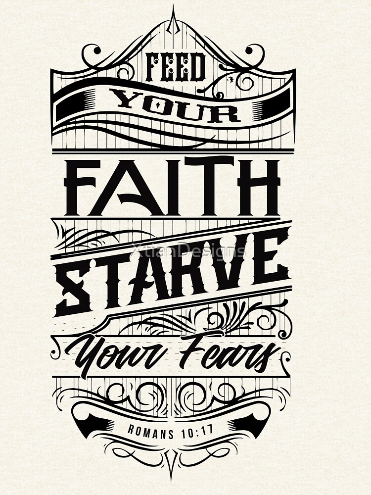 Feed Your Faith by XtianDesigns