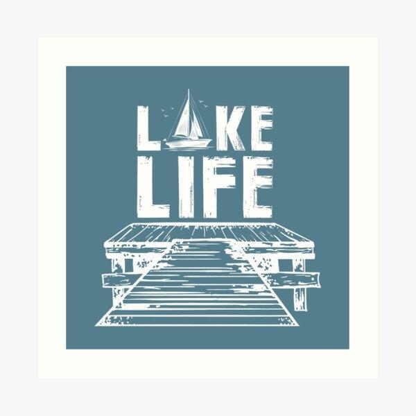 Lake Life on the Dock Art Print