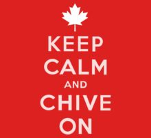 Canada Day Keep Calm and Chive On