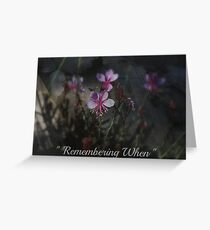 """"""" Remembering When """" Greeting Card"""