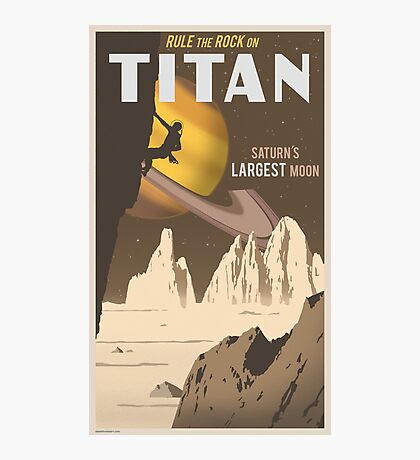 Titan Travel Poster Photographic Print
