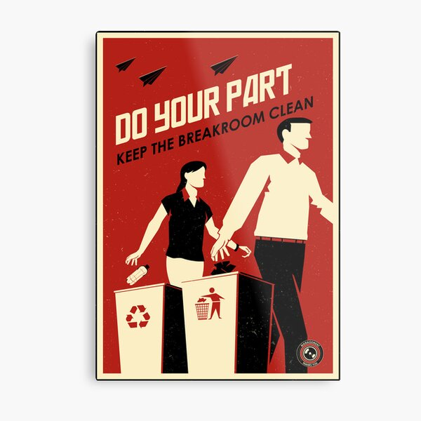 Do Your Part and Keep the Breakroom Clean Metal Print