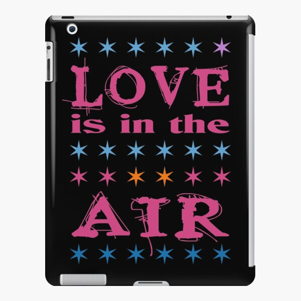 LOVE IS IN THE AIR iPad – Leichte Hülle
