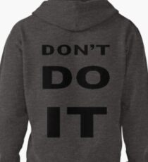 Don't Do It Pullover Hoodie