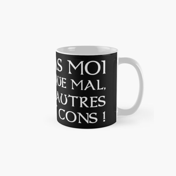 Kaamelott - It's the others who are stupid Classic Mug